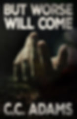 But Worse Will Come - Front Cover 002 (2