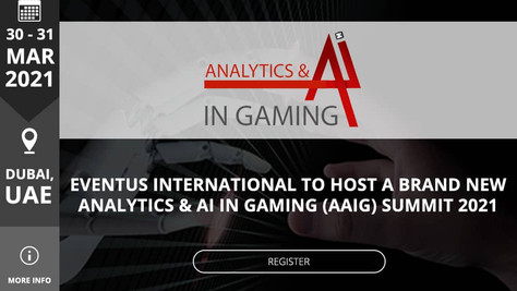 Eventus International to Host a Brand New Analytics & AI In Gaming (AAiG) Summit 2021
