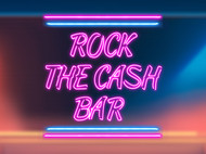 Rock The Cash Bar