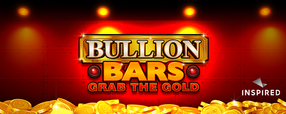 Inspired Launches Bullion Bars – Grab The Gold, A Classic Stepper Online & Mobile Slot Game