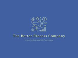 Better Process Company