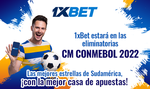 1xBet - Part Of The Action At The CONMEBOL World Cup 2022 Qualifiers