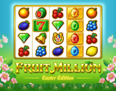 Share The Easter Joy With Fruit Million By BGaming