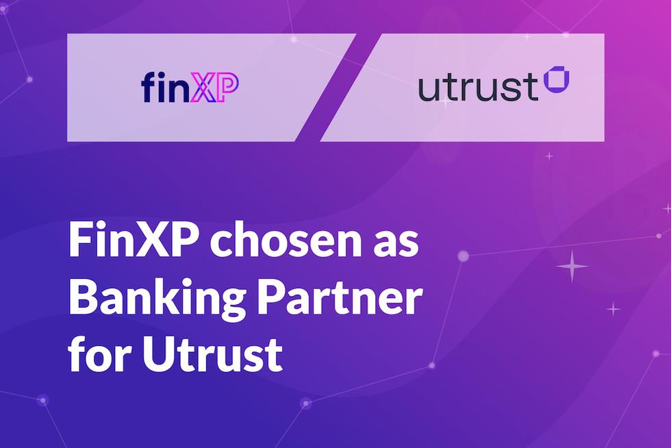 FinXP Chosen As Banking Partner For Utrust
