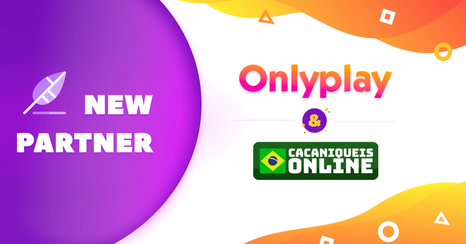 Onlyplay And Cacaniqueisonline Become Partners
