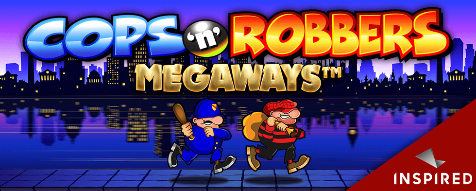 Inspired Launches Cops 'N' Robbers Megaways, An Online & Mobile Slot Game