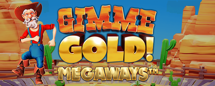Inspired Launches Gimme Gold Megaways, A Prospector-Themed Online & Mobile Game