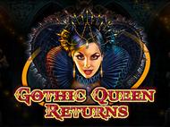 Gothic Queen Returns