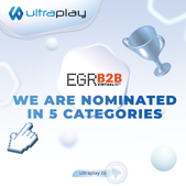 UltraPlay Is Shortlisted in 5 Categories At The EGR B2B Awards 2021