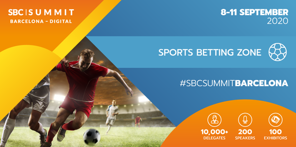 SBC Summit Barcelona - Digital to deliver insights, innovations and connections in Sports Betting Zone