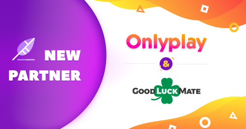 Onlyplay And New Media Partner Goodluckmate