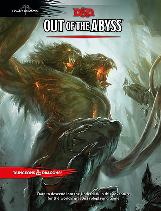 D&D 5th Edition Out of the Abyss