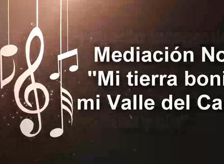 """Mediación N° 4, """" MI TIERRA BONITA, MI VALLE DEL CAUCA"""""""