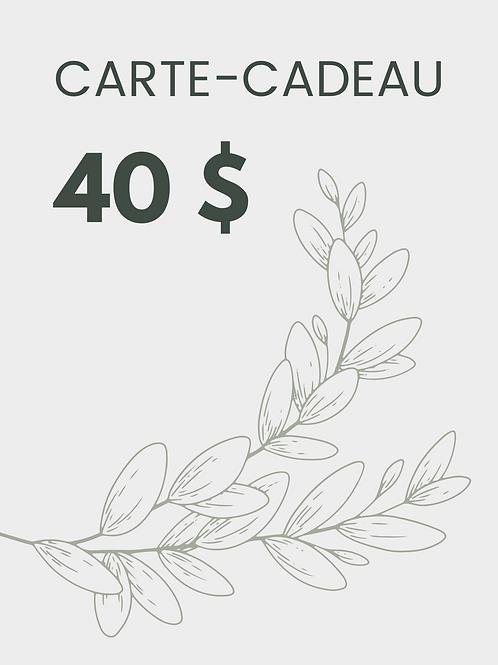 Carte-cadeau 40 $