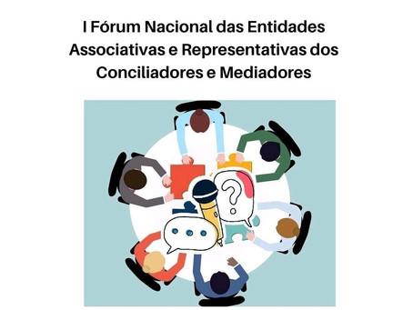 Entidades Representativas de Conciliadores e Mediadores promovem I Forúm Nacional de 2019