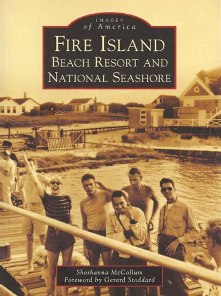 Fire Island: Beach Resort and National Seashore