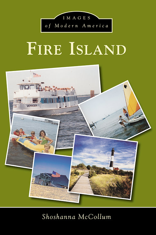 FIRE ISLAND: Modern Images of America