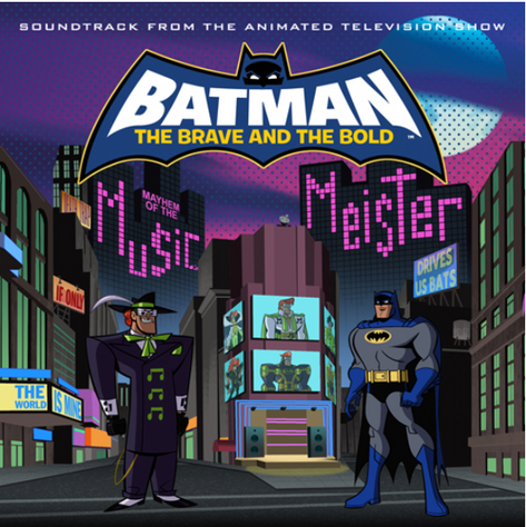 Batman: The Brave and The Bold- Mayhem of the Music Meister