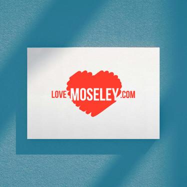 'Love Moseley'