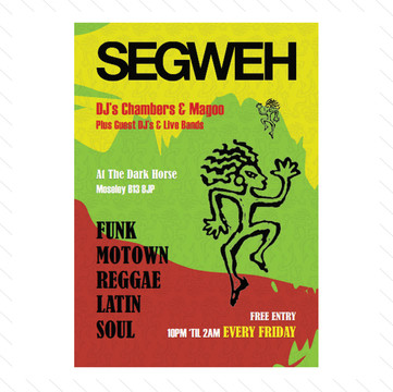 'Segweh' Club Night Poster
