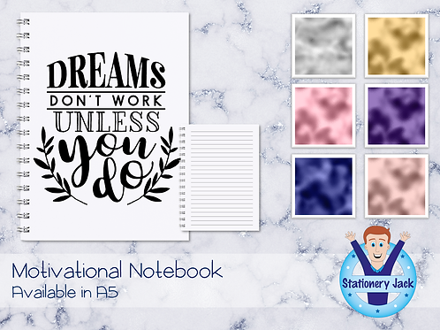 Dreams Don't Work Unless Notebook