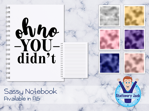 Oh No You Didn't Notebook