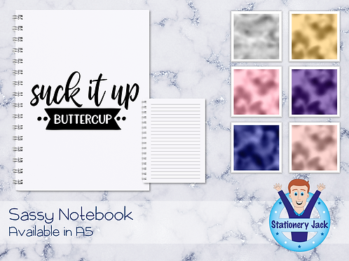Suck it up Buttercup Notebook