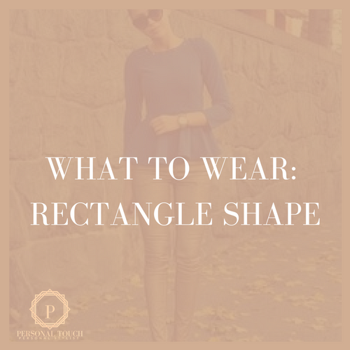 Styling Tip: Rectangle Shape