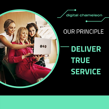 One of our (4) principles: DELIVER TRUE SERVICE