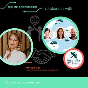 Digital Chameleon & Umbrella UX's mission: Compliant, customer centric & user-friendly solutions