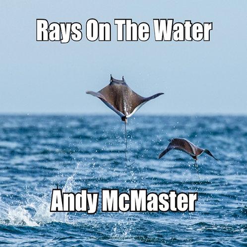 Rays On The Water (CD album)