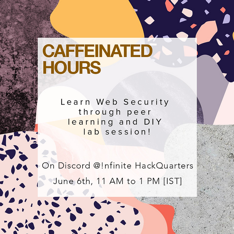 Caffeinate Hours | Web Security for Beginners