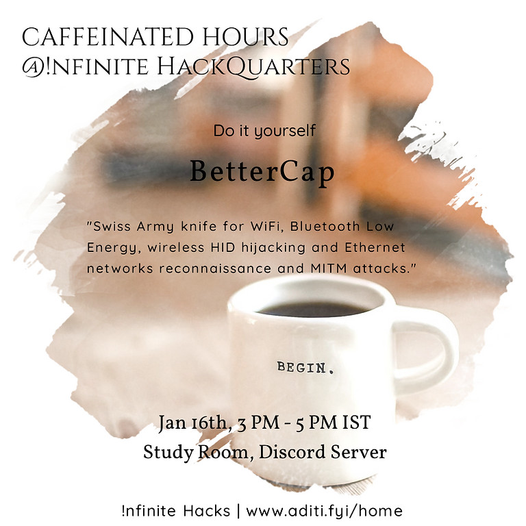 Caffeinated Hours | BetterCap - Wireless Hacking Tool