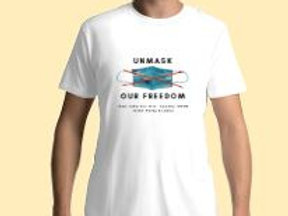 Unmask our Freedom T-Shirt