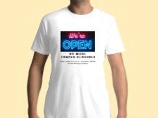 We're Open T-Shirt