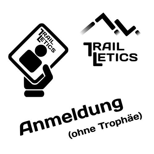 Trailletics Anmeldung (ohne Trophäe)