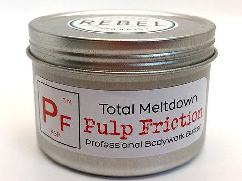 Pulp Friction (Melt)
