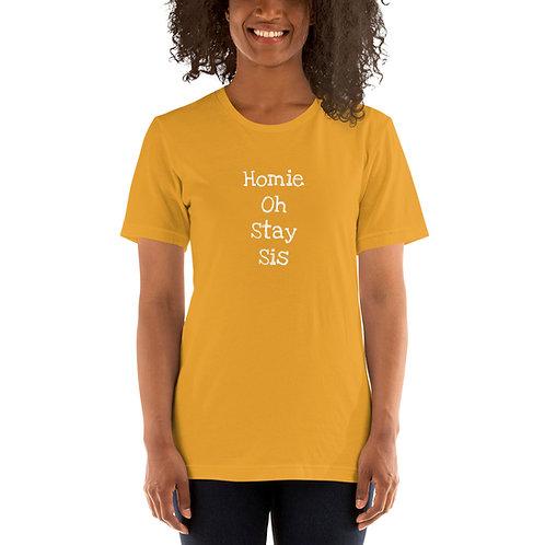 HomieOhStaySis Short-Sleeve Unisex T-Shirt