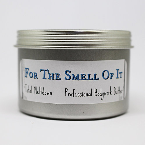 For The Smell Of It (Melt)