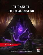 The Skull of Drag'Nalar (2020)