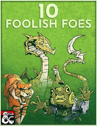 10 Foolish Foes (2021)