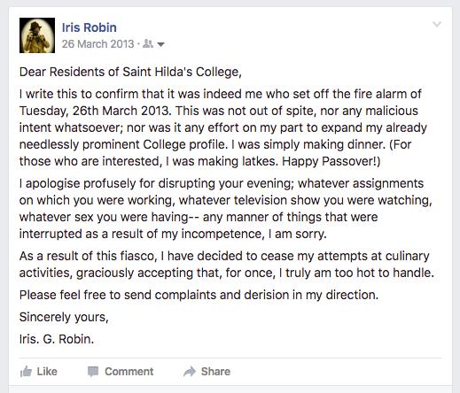 I set off my collegefire alarm and everyone had to be evacuated. Via Iris Robin's Facebookprofile.