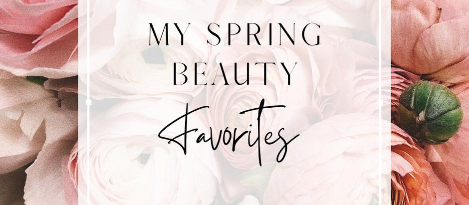 My Spring Beauty Favorites