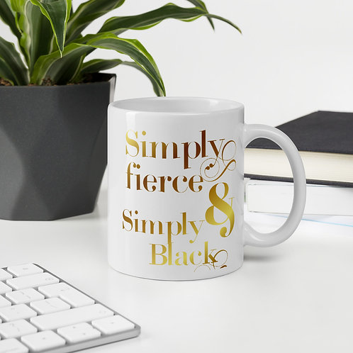Simply Fierce & Simply Black Coffee Mug
