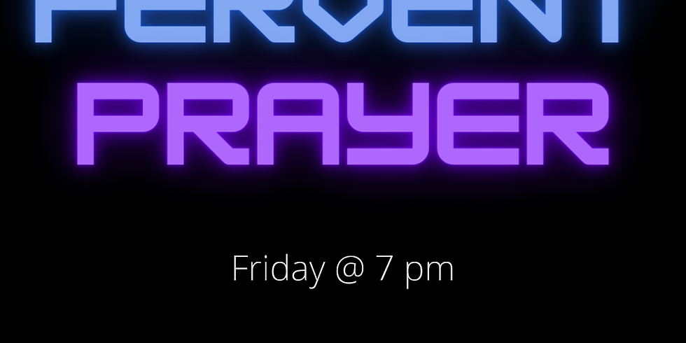 Friday Night Intercessory Prayer