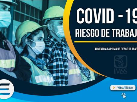 COVID -19 ya cuenta como riesgo de trabajo ante el IMSS.