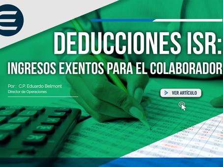 Deducciones ISR: ingresos exentos para el colaborador.