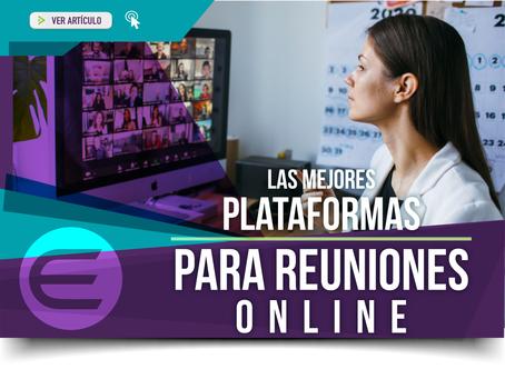 Plataformas de reuniones online: ¿Cuáles son tus mejores aliadas para incrementar la productividad?