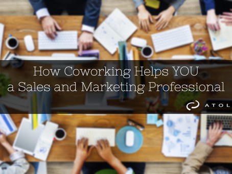 How Coworking Helps YOU - a Sales and Marketing Professional
