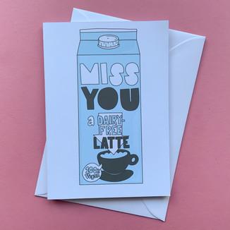 Vegan miss you a latte